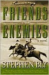 Friends and Enemies (Fortunes of the Black Hills #4)