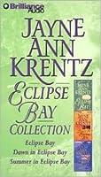 Jayne Ann Krentz Collection - Eclipse Bay: Eclipse Bay, Dawn in Eclipse Bay, Summer in Eclipse Bay