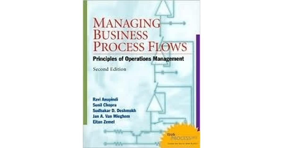Managing Business Process Flows: Principles of Operations