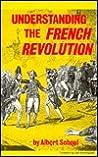 Understanding the French Revolution