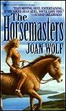 The Horsemasters (Reindeer Hunters, #2)