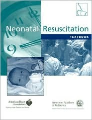 Textbook of Neonatal Resuscitation (Book with CD-ROM for Windows or Macintosh)