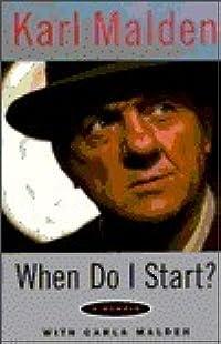 When Do I Start?: A Memoir