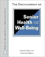 Encyclopedia of senior health and well being