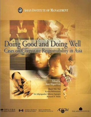 Doing Good and Doing Well: Cases on Corporate Social Responsibility in Asia