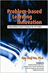 Problem Based Learning Innovation by Oon-Seng Tan