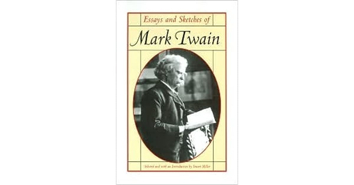 essays and sketches of mark twain by mark twain
