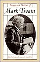 essays and sketches of mark twain by mark twain essays and sketches