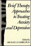 Brief-Therapy-Approaches-to-Treating-Anxiety-and-Depression