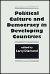 Political Culture and Democracy in Developing Countries