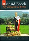 My Kingdom of Books by Richard Booth