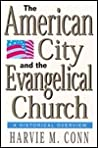 The American City and the Evangelical Church: A Historical Overview