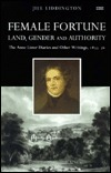 Female Fortune: Land, Gender and Authority: The Anne Lister Diaries and Other writings, 1833–36