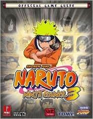 Naruto Ninja Council 3: Prima Official Game Guide