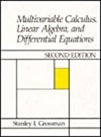 Multivariable Calculus, Linear Algebra and Differential Equations