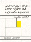 Multivariable Calculus, Linear Algebra and Differential Equat... by Stanley I. Grossman