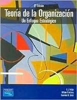 Teoria de La Organizacion - Un Enfoque Estrategico
