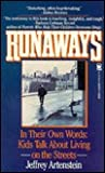 Runaways: In Their Own Words: Kids Talking about Living on the Streets