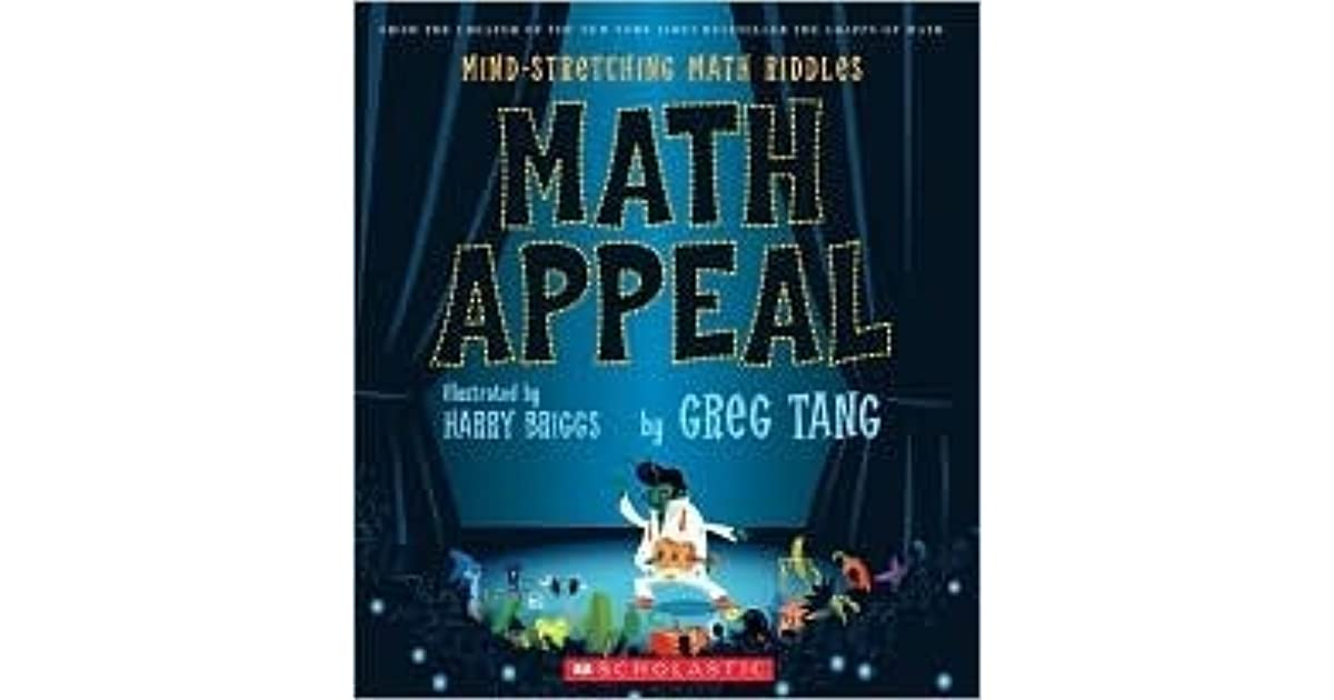Math Appeal: Mind-Stretching Math Riddles by Greg Tang