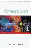 Creation: Life and How to Make It
