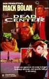Dead Center (Super Bolan , #48)