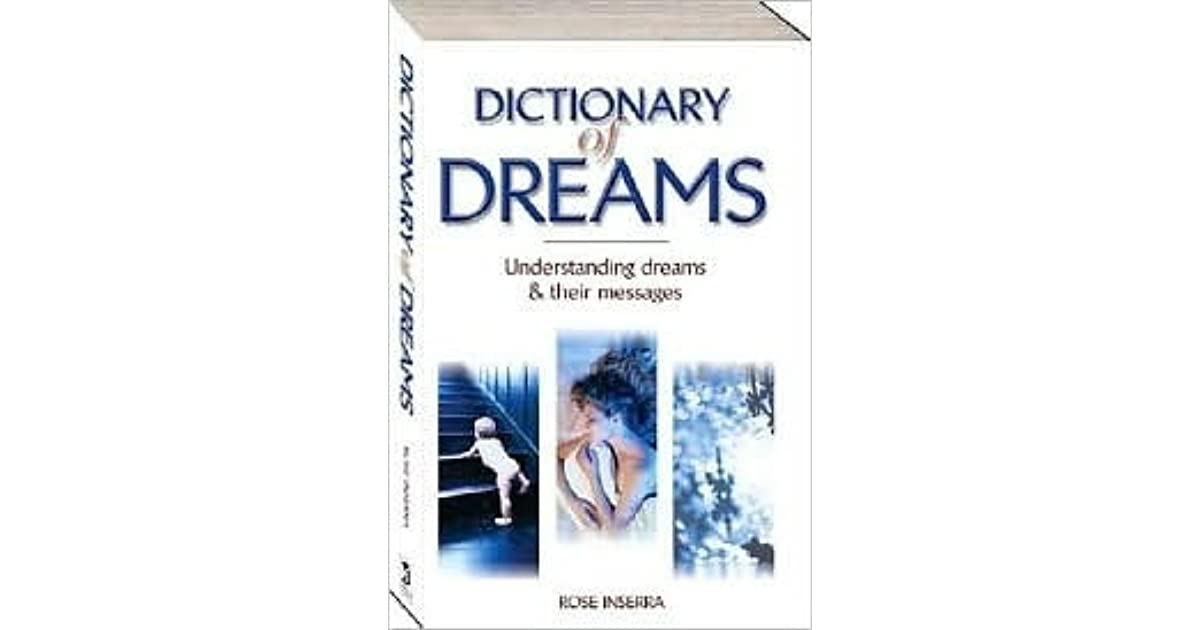 Dictionary Of Dreams By Rose Inserra