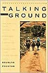 Talking to the Ground: One Family's Journey on Horseback Across the Sacred Land of the Navajo