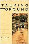 Talking to the Ground by Douglas Preston