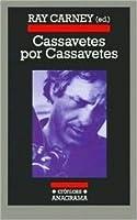 Cassavetes por Cassavetes