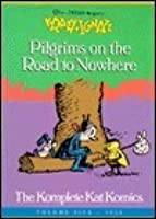 Krazy & Ignatz Vol. 5: Pilgrims on the Road to Nowhere