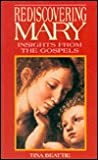 Rediscovering Mary: Insights from the Gospels