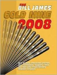 The Bill James Gold Mine 2008
