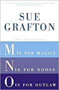 Three Complete Novels: M is for Malice / N is for Noose / O is for Outlaw