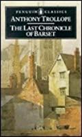 The Last Chronicle of Barset:  (English Library)