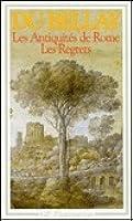 Les Antiquite De Rome: Les Regrets