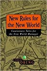 New Rules for the New World: Cautionary Tales for the New World Manager