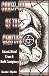 Cover-Up of the Century: Satanic Ritual Crime and World Conspiracy
