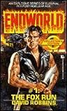 The Fox Run (Endworld, #1)