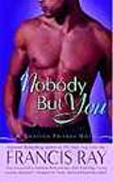 Nobody But You (Grayson Friends, #2)