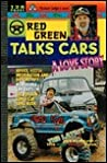 Red Green Talks Cars: A Love Story