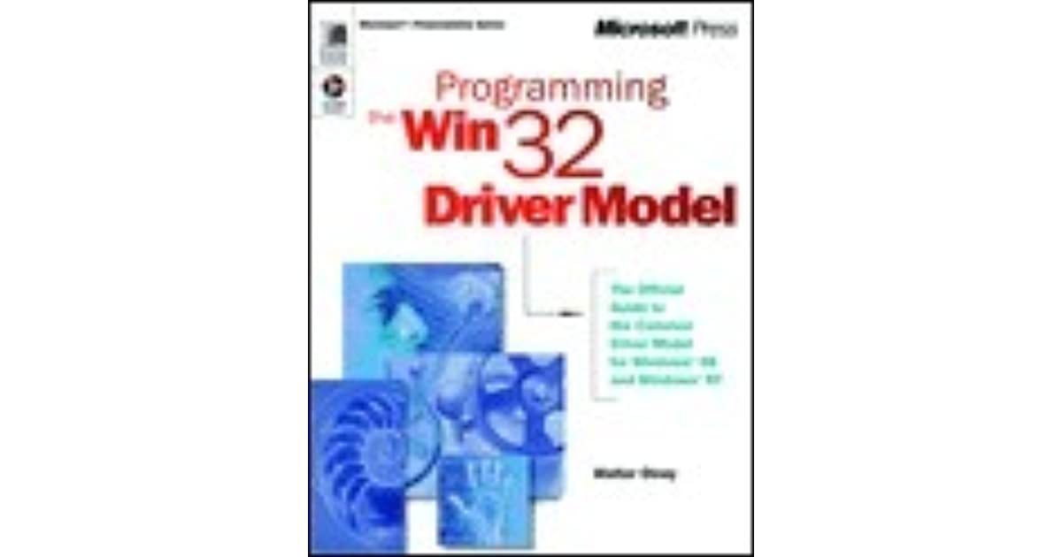 Programming the Win32 Driver Model by Walter Oney