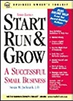 Start, Run & Grow a Successful Small Business [With CDROM]