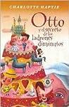 Otto y el Secreto de los Ladrones Diminutos