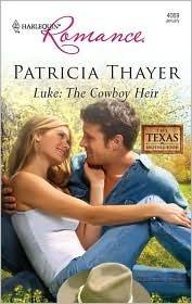 Luke: The Cowboy Heir (The Texas Brotherhood #7)