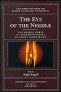 The Eye of the Needle: The Unique World of Microminiatures of Hagop Sandaldjian