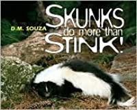 Skunks Do More Than Stink!