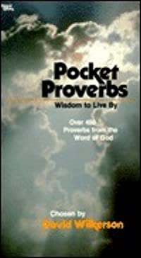 Pocket Proverbs: Wisdom to Live By: Over 450 Proverbs from the Word of God