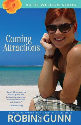Coming Attractions (Katie Weldon, #3)