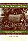 To Sow One Acre More: Childbearing and Farm Productivity in the Antebellum North