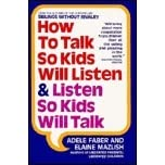 how to talk so kids will listen and listen so kids will talk by adele faber and elaine mazlish is a  Search the history of over 325 billion web pages on the internet.